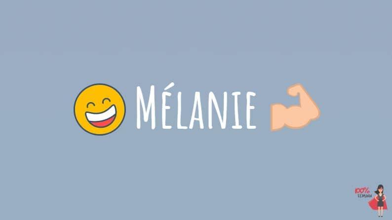 Mélanie prénom perso
